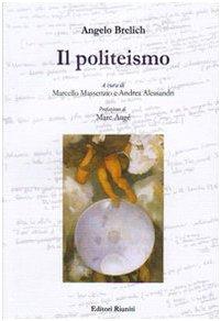 Il politeismo (Saggi. Antropologia): Angelo, Brelich: