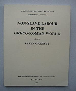 Nonslave Labour in the Graeco-Roman World: Garnsey, Peter: