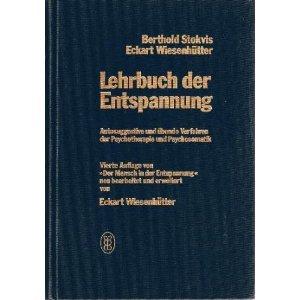 Lehrbuch der Entspannung: Stokvis, Berthold und