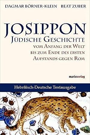 Josippon: Jüdische Geschichte vom Anfang der Welt: Börner-Klein, Dagmar und