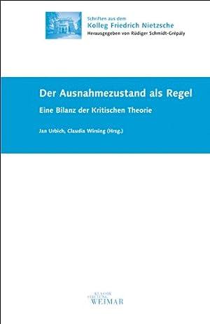 Der Ausnahmezustand als Regel: Eine Bilanz der: Schmidt-Grépály, Rüdiger, Jan