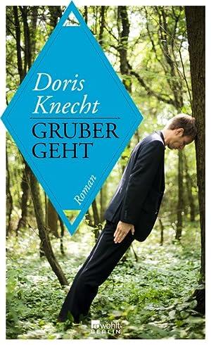 Gruber geht: Knecht, Doris: