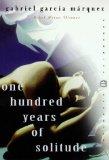 One Hundred Years of Solitude (Perennial Classics): Garcia Marquez, Gabriel: