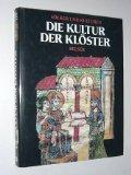 Die Kultur der Klöster. Völker und Kulturen: Gregoire, Reginald, Leo Moulin und Raymond ...