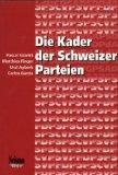 Die Kader der Schweizer Parteien: Sciarini, Pascal, Matthias Finger und Ural Ayberk: