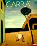 Carrà. Catalogo della mostra (Milano-Roma, 1987; Venezia, 1988) (Grandi mostre)