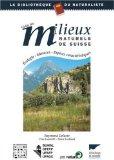 Guide des milieux naturels de suisse