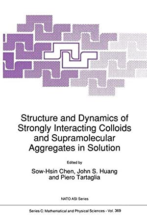 Structure and Dynamics of Strongly Interacting Colloids and Supramolecular Aggregates in Solution: ...