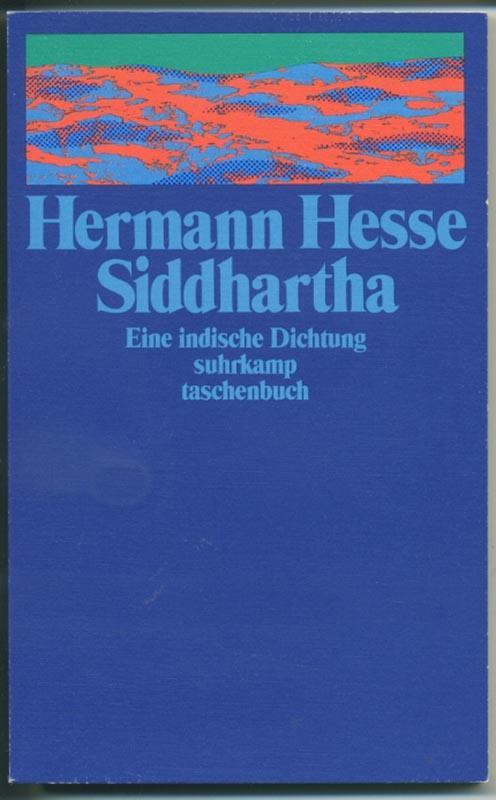 Siddhartha - Eine indische Dichtung: Hesse Hermann