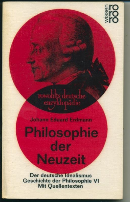 Philosophie der Neuzeit - Der Deutsche Idealismus: Erdmann Johann Eduard