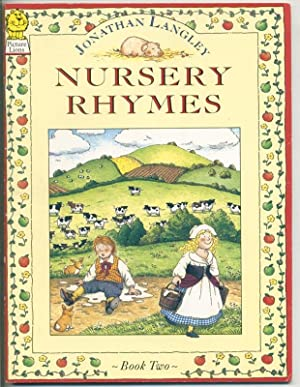 Nursery Rhymes - Book Two - illustrated by Jonathan Langley