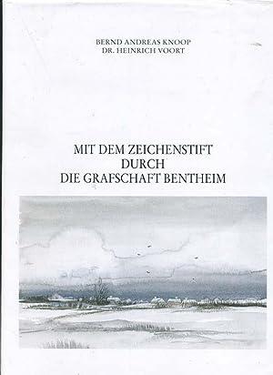 Mit dem Zeichenstift durch die Grafschaft Bentheim: Knoop Bernd Andreas,