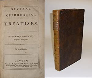 Several Chirurgical Treatises. The second edition.
