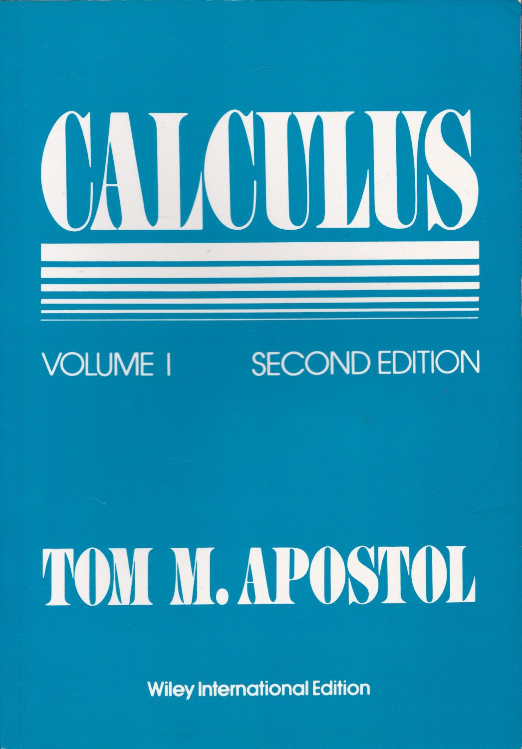 Calculus  Volume I  One-Variable Calculus, with an