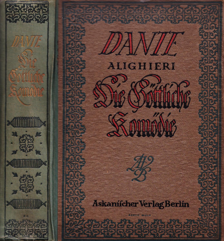 Die göttliche Komödie. Mit Bildern von Gustav: Alighieri, Dante