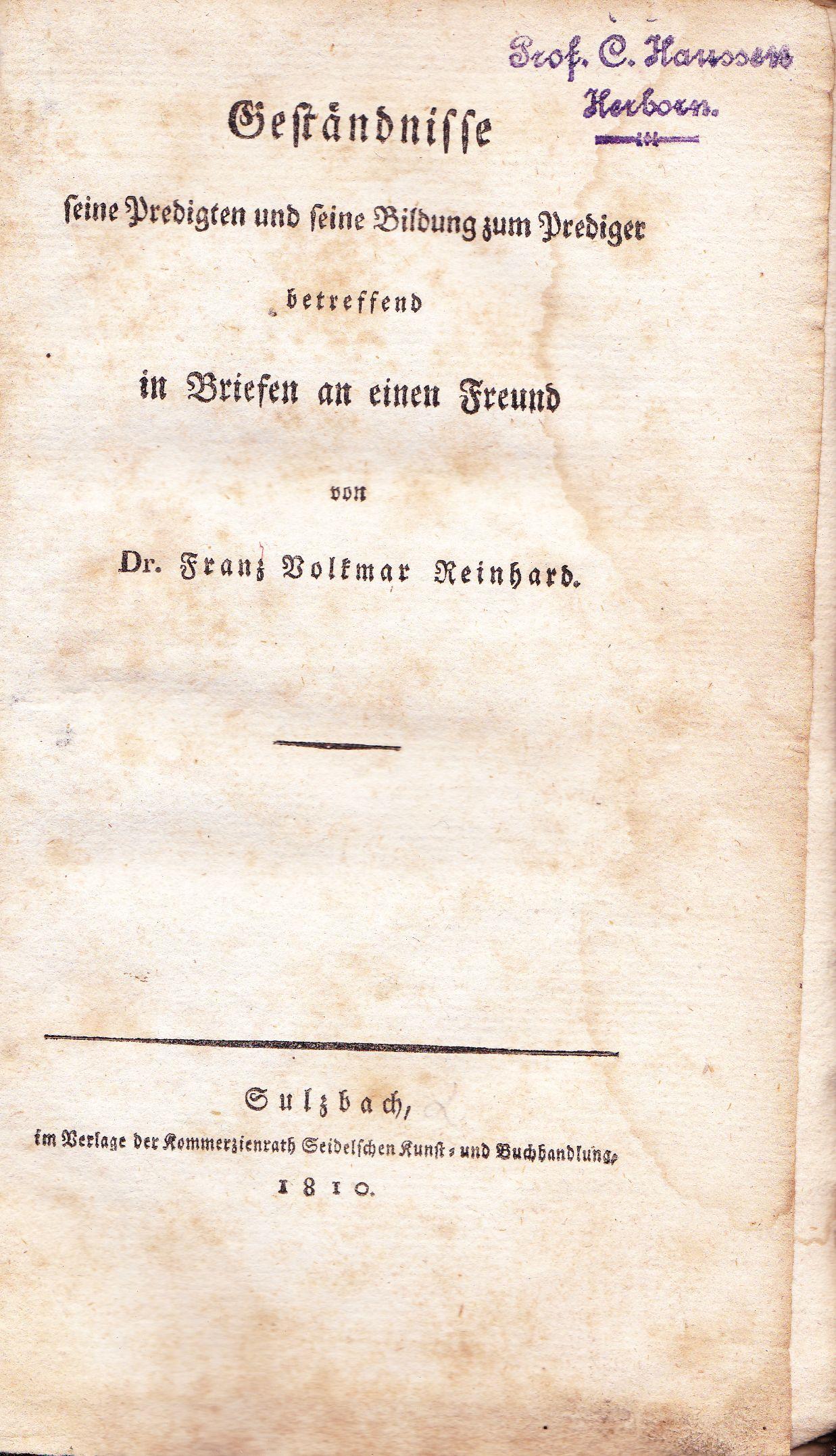 Geständnisse. Seine Predigten und seine Bildung zum: Reinhard, Franz Volkmar