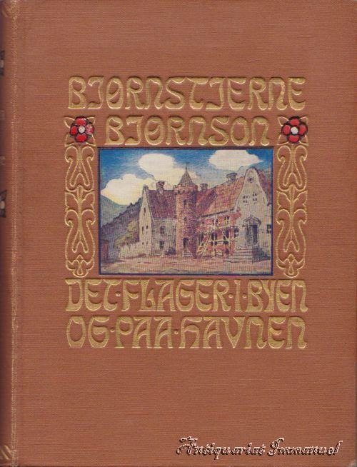 Det flager I byen o pa havnen: Bjornson, Bjornstjerne