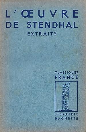 L'oeuvre de Stendhal. Extraits.: Stegmann, André (ed.)