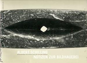 Albert Schilling. Notizen zur Bildhauerei. Mit Audio-CD.: Schilling, Roswita /