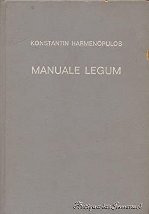 Manuale legum sive hexabiblos. Cum appendicibus et: Harmenopulos, Konstantin