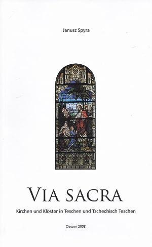 Via Sacra. Kirchen und Klöster in Teschen: Spyra, Janusz
