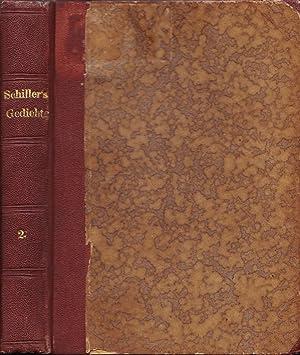 Schiller's Gedichte. Band 2: Gedichte der dritten: Schiller, Friedrich