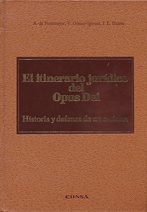 El itinerario juridico del Opus Dei. Historia: Fuenmayor, Amadeo De