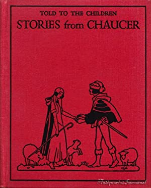 Stories from Chaucer told to the Children: Kelman, Janet Harvey
