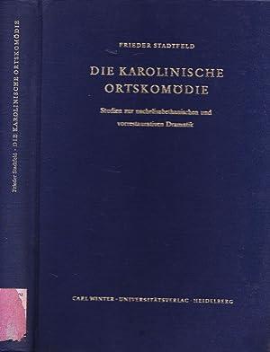 Die karolingische Ortskomödie. Studien zur nachelisabethanischen und: Stadtfeld, Frieder