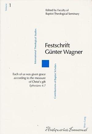 Festschrift Günter Wagner: Faculty of Baptist