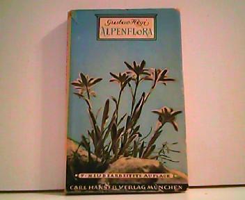 Alpenflora - Die verbreitetsten Alpenpflanzen von Bayern,: Hegi, Gustav.: