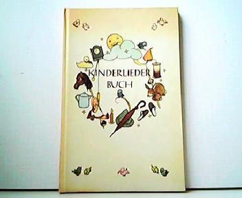 Kinderliederbuch - Alte und neue Verse.,: Sigrid Dückert (Illustrationen):