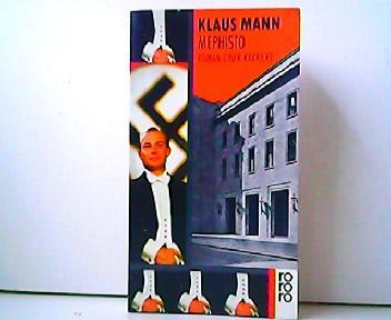 Mephisto - Roman einer Karriere.: Klaus Mann: