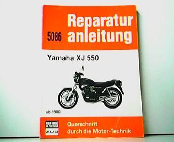 Reparaturanleitung 5086 - Yamaha XJ 550 ab 1980. Querschnitt durch die Motor Technik.