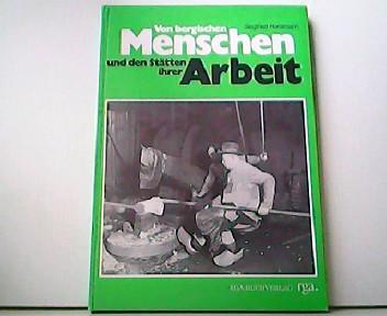 Von bergischen Menschen und den Stätten ihrer: Siegfried Horstmann: