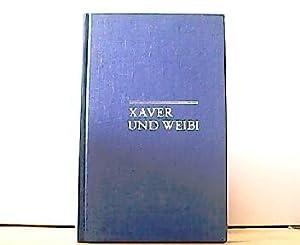 Xaver und Weibi. Ein lustiges Dackelbuch.: Lehmann, Arthur-Heinz und