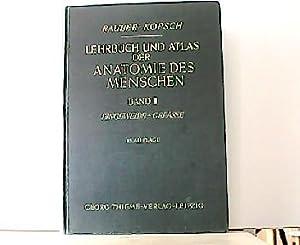 Lehrbuch und Atlas der Anatomie des Menschen: Kopsch, Dr. und