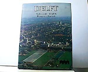 DELFT. Nederlands - English - Francais - Deutsch.