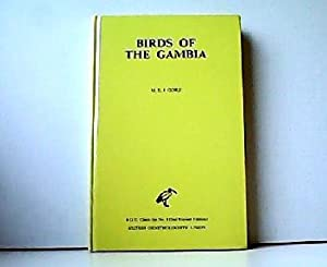 Birds of the Gambia. B.O.U. Check-list No.: M. E. J.