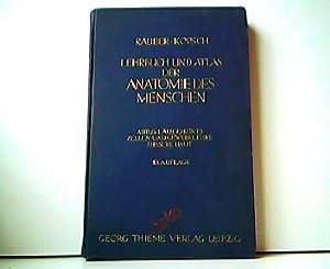 Lehrbuch und Atlas der Anatomie des Menschen.: Rauber und Dr.