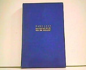 Das HAPAG-Buch von der Seefahrt.: Hans Leip (Hrsg.):