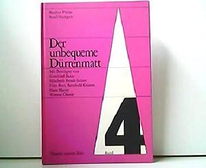 Der unbequeme Dürrenmatt. Theater unserer Zeit Band: Reinhold Grimme Willy
