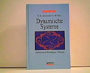 Dynamische Systeme. Mathematische Grundlagen - Übungen.: D. K. Arrowsmith