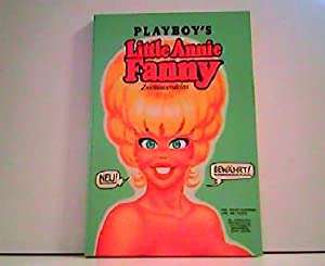 Playboy`s Little Annie Fanny. Die satirischen Missgeschicke: Harvey Kurtzman und