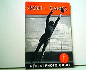 All about Sport and Games and your Camera. A Focal Photo Guide.