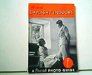All about Daylight Indoors and your Camera. A Focal Photo Guide.