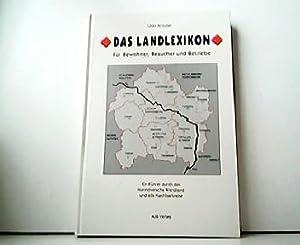 Das Landlexikon. Für Bewohner, Besucher und Betriebe.: Udo Krause: