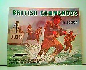 British Commandos in action. Combat Troops in: Leroy Thompson Ken