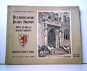 Braunschweig 1908 - Das neue städtische Museum: Buchdruckerei Julius Krampe