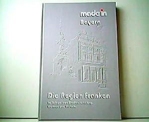 Made in Bayern. Die Region Franken im: Diverse: